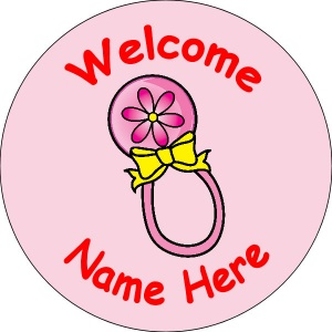 B002 New Baby Girl Badge with rattle any text background colour